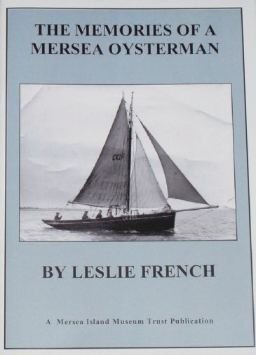 The Memories of a Mersea Oysterman, by Leslie French